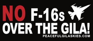 Speak Out - Oppose F-16 Training Airspace over the Gila!